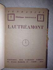 PHILIPPE SOUPAULT /LAUTREAMONT éditions des cahiers libres 1927 EO sur Alfa