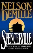 Spencerville by Nelson DeMille (1994, Hardcover) First Edition