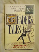 Traders' Tales A Chronicle of Wall Street Myths, Legends, and Outright Lies ...