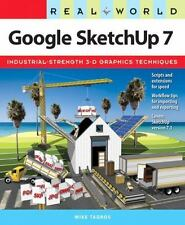 Real World Google SketchUp 7 by Tadros, Mike