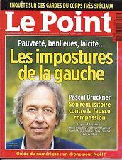 LE POINT N°2253 12/11/2015 LES IMPOSTURES DE LA GAUCHE/ GUIDE NUMERIQUE/ SAMSUNG