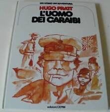 PRATT: L'UOMO DEI CARAIBI (1° ed. Cepim 1977 - un uomo un'avventura)