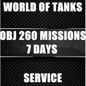 World of tanks (WoT)   Account Boosting   OBJ 260 MISSIONS   7 DAYS  