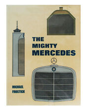 The Mighty Mercedes (Hardcover 1979) by Michael Frostick