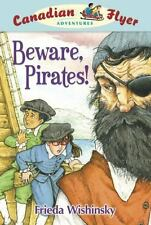 Canadian Flyer Adventures #1: Beware, Pirates!