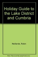 Holiday Guide to the Lake District and Cumbria,Robin Neillands
