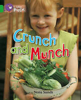 Crunch and Munch. Band 05/Green by Sands, Nora (Paperback book, 2007)