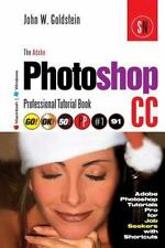 Photoshop Pro: The Adobe Photoshop CC Professional Tutorial Book 91...