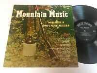 Mainer's Mountaineers: Good Ole' Mountain Music LP - King
