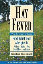 Hay Fever: The Complete Guide: Find Relief from Allergies to Pollens, -ExLibrary