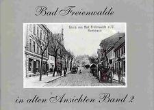 Bad Freienwalde in alten Ansichten Band 2  Alte Photos von Stadt und Bevölkerung