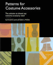 Patterns for Costume Accessories by Robin L. McGee, Arnold S. Levine (Paperback,