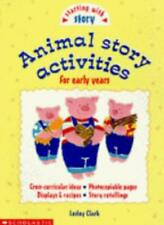 Animal Story Activities (Starting with Story) By Lesley Clark