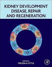 NEW Kidney Development, Disease, Repair and Regeneration