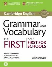 Grammar and Vocabulary for First and First for Schools Book with Answers and Audio by Louise Hashemi, Laura Matthews, Barbara Thomas (Mixed media product, 2015)