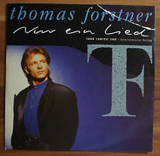 "Single 7"" Vinyl Thomas Forstner - Nur ein Lied"