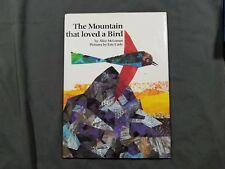 The Mountain That Loved a Bird Eric Carle & Alice McLerran 1st Signed by Author