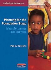 Planning for the Foundation Stage: Ideas for Themes and Activities by Penny...