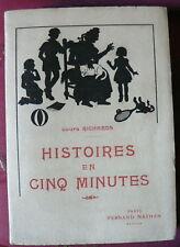 Jeunesse Histoires en Cinq Minutes par Laura Richards Ed. Fernand Nathan 1949