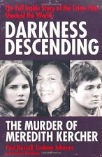 DARKNESS DESCENDING __ THE MURDER OF MEREDITH KERCHER  ____ BRAND NEW