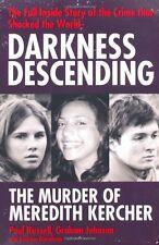 DARKNESS DESCENDING __ THE MURDER OF MEREDITH KERCHER  ____ BRAND NEW