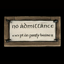 Lotr Weta No Admittance Except On Party Business Fridge Magnet Collectib 00004000 le
