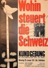 Original Plakat - Kundgebung - Wohin steuert die Schweiz