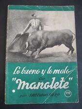 LIBRO LA COSA BUONA E LO MALVAGIO DI MANOLETE 1944. PER IBERICO SANTIAGO