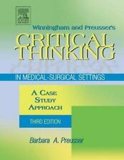 Winningham Preusser's Critical Thinking in Medical-Surgical Settings Case Study