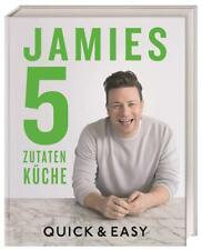 Jamies 5-Zutaten-Küche von Jamie Oliver (2017, Gebundene Ausgabe)