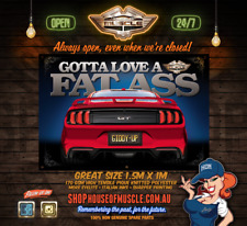 """FORD MUSTANG - RED NEW """"GOTTA LOVE A FAT ASS LARGE BANNER"""