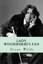 Lady Windermere's Fan by Oscar Wilde (2014, Paperback)