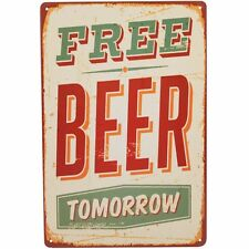 'Free Beer Tomorrow' Metal home wall plaque. Sign, Shabby Chic, Man Cave.