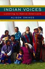 Alison Owings~INDIAN VOICES~SIGNED 1ST/DJ~NICE COPY