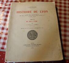 LE tomes 3 de Histoire de Lyon,  de A. Kleinclausz, de 1814 a 1940