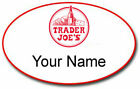 TRADER JOES OVAL CUSTOM NAME BADGE HALLOWEEN COSTUME COSPLAY PROP MAGNET BACK