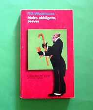 Molto obbligato Jeeves - P. G. Wodehouse - Ed. Mondadori 1976 - Collana Oscar