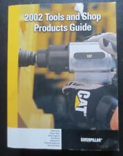 2002 CATERPILLAR TOOLS AND SHOP PRODUCTS GUIDE