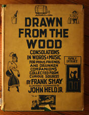 Drawn from the Wood by Frank Shay 1929 Alcohol Consumption during PROHIBITION DJ