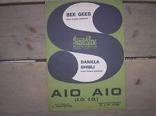 BEE GEES DANIELA GHIBLI AIO AIO I.O. I.O. SPARTITO SHEET MUSIC ITALY 1970