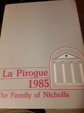 Nicholls State University Thibodaux, Louisiana 1985 Yearbook La Pirogue