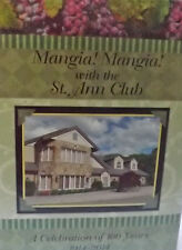 Italian Cookbook~Mangia! Mangia! w/the St. Ann Club - 100 Years Celebration NEW!