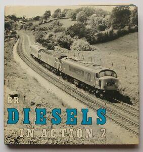 Bradford Barton Railway Book -  BR Diesels in Action 2 by G. Weekes