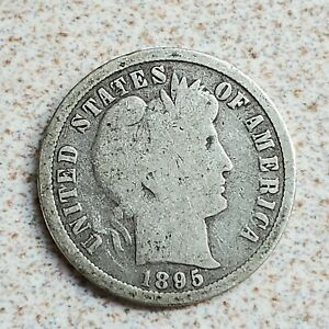 1895 Barber Dime better than average semi key date coin