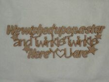 We Wished Upon A Star & Twinkle Twinkle Wooden Phrase Quote Words Blank