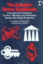 The Adaptive Reuse Handbook: Procedures to Inventory, Control, Manage, and Reemp