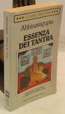 TIBET INDUISMO ESOTERISMO - Abhinavaqupta: Essenza dei TANTRA - Rizzoli 1a 1990