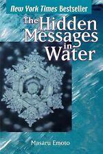 Hidden Messages in Water: By Emoto, Masaru