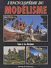 Les Dioramas (L'Encyclopedie du Modelisme) (French Edition), , , Very Good, 2006
