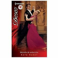 Melodia De Seduccion: (Melody of Seduction) (Harlequin DeseoBallroom to Bride an